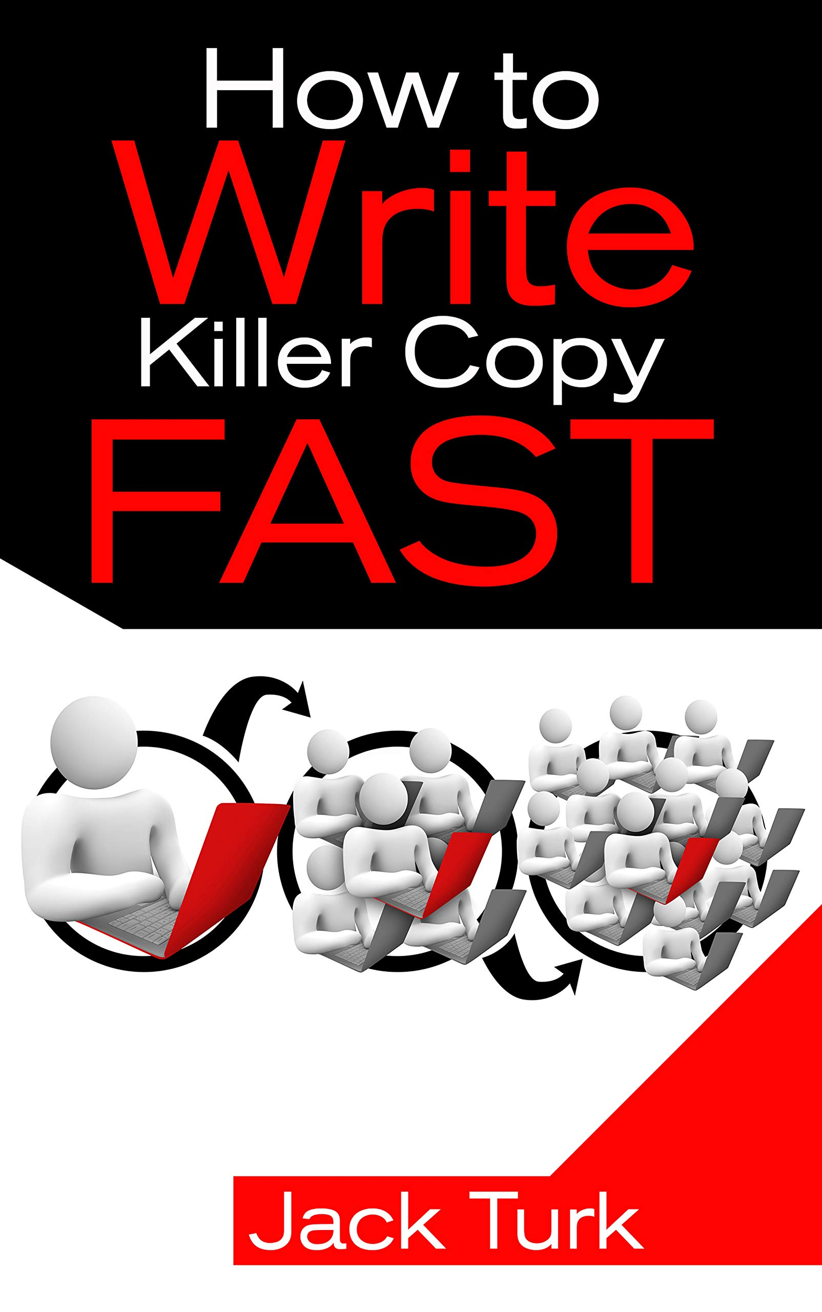 How to Write Killer Copy Fast