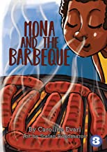 Mona and the Barbeque