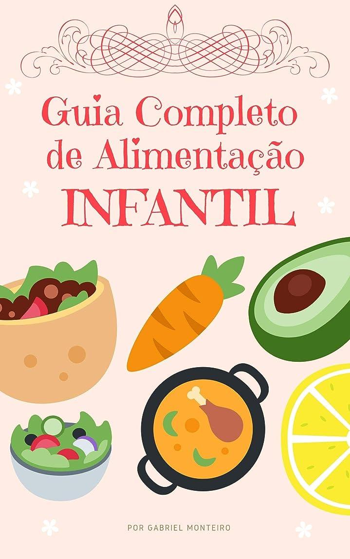 ジャーナル誇り制限Guia Completo de Alimenta??o Infantil (Portuguese Edition)
