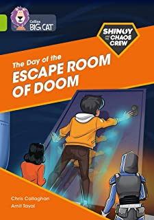 Shinoy and the Chaos Crew: The Day of the Escape Room of Doom: Band 11/Lime