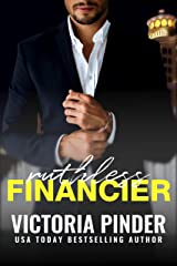 Ruthless Financier: A Temporary Marriage and Opposites Attract Romance (Steel Series Book 2) Kindle Edition