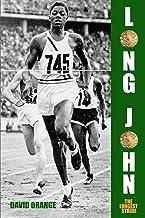 Long John: The Longest Stride