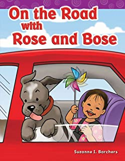Teacher Created Materials - Targeted Phonics: On the Road with Rose and Bose - Grade 2 - Guided Reading Level H
