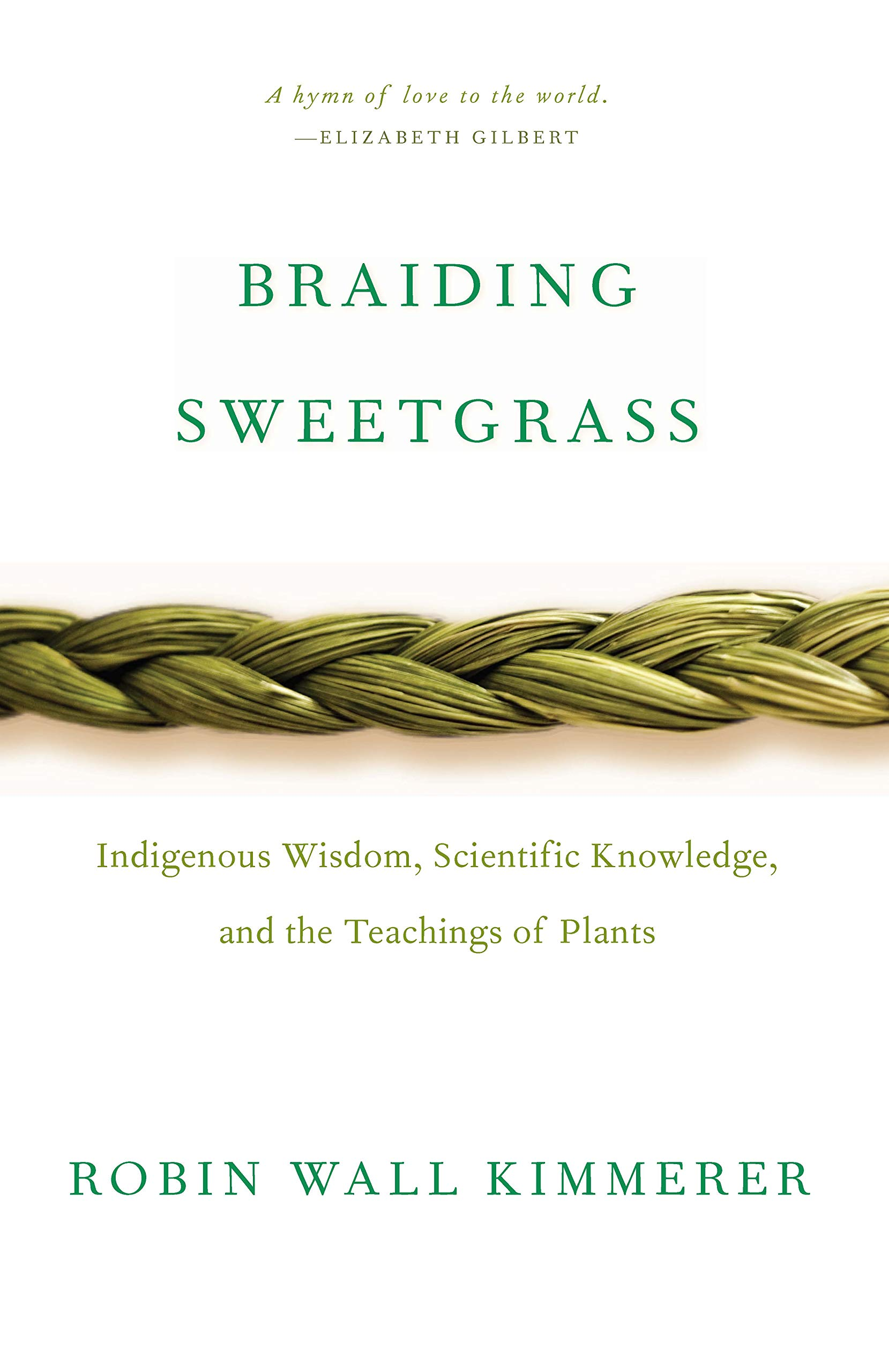 Cover image of Braiding Sweetgrass by Robin Wall Kimmerer