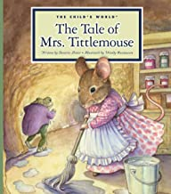 The Tale of Mrs. Tittlemouse (Classic Tales by Beatrix Potter)