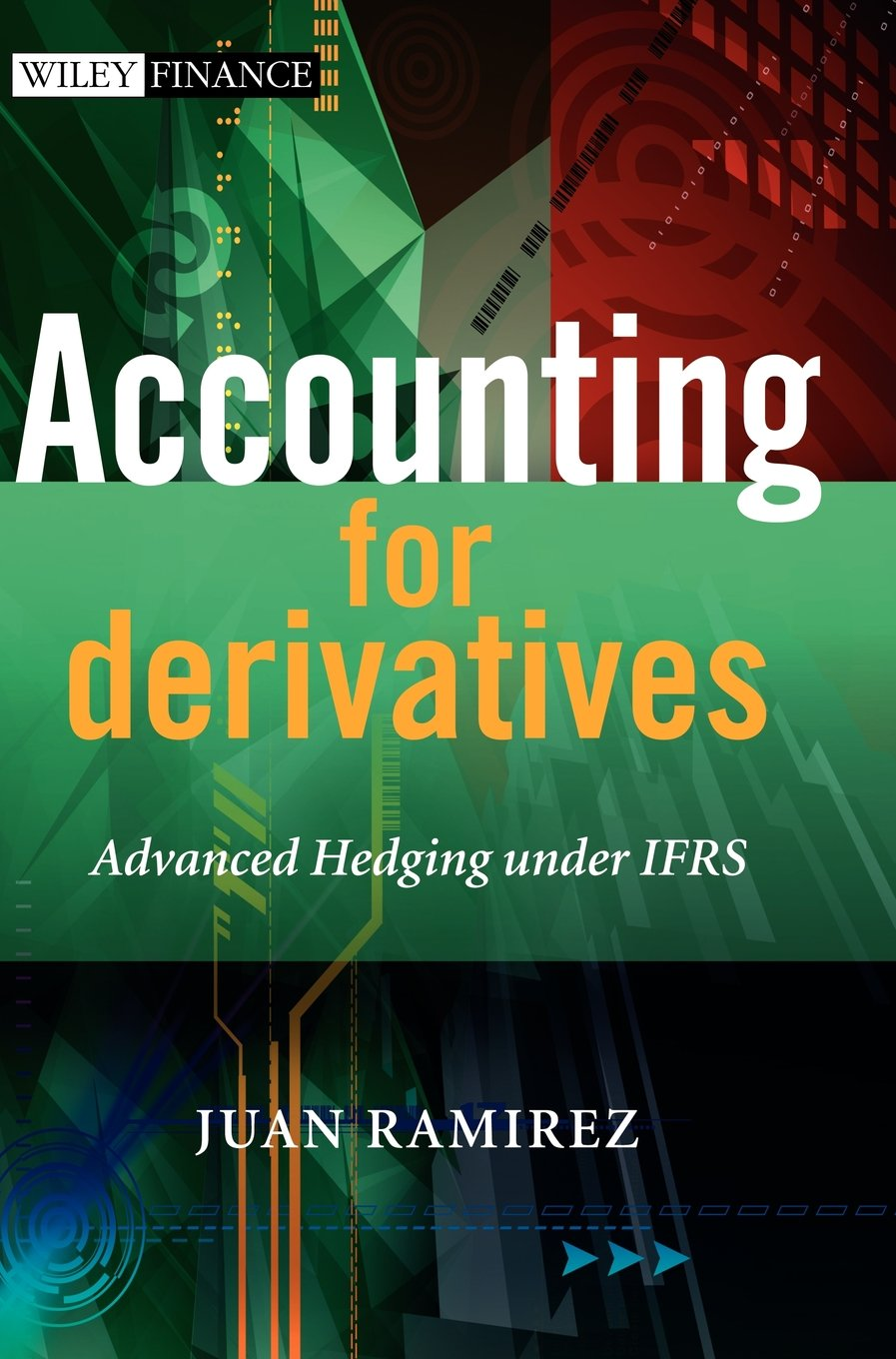 Image OfAccounting For Derivatives: Advanced Hedging Under IFRS (Wiley Finance)