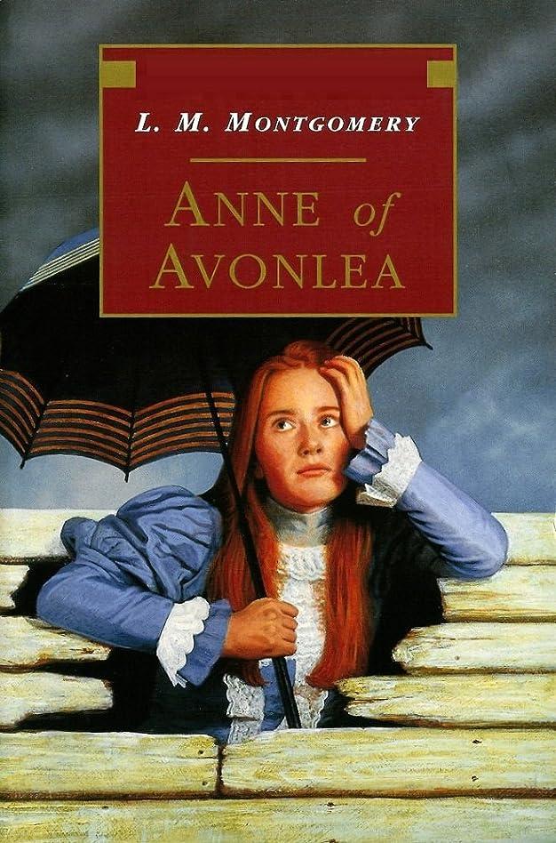 精巧な入場考古学者Anne of Avonlea (English Edition)