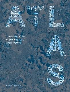 The World Atlas of Art Nouveau Architecture