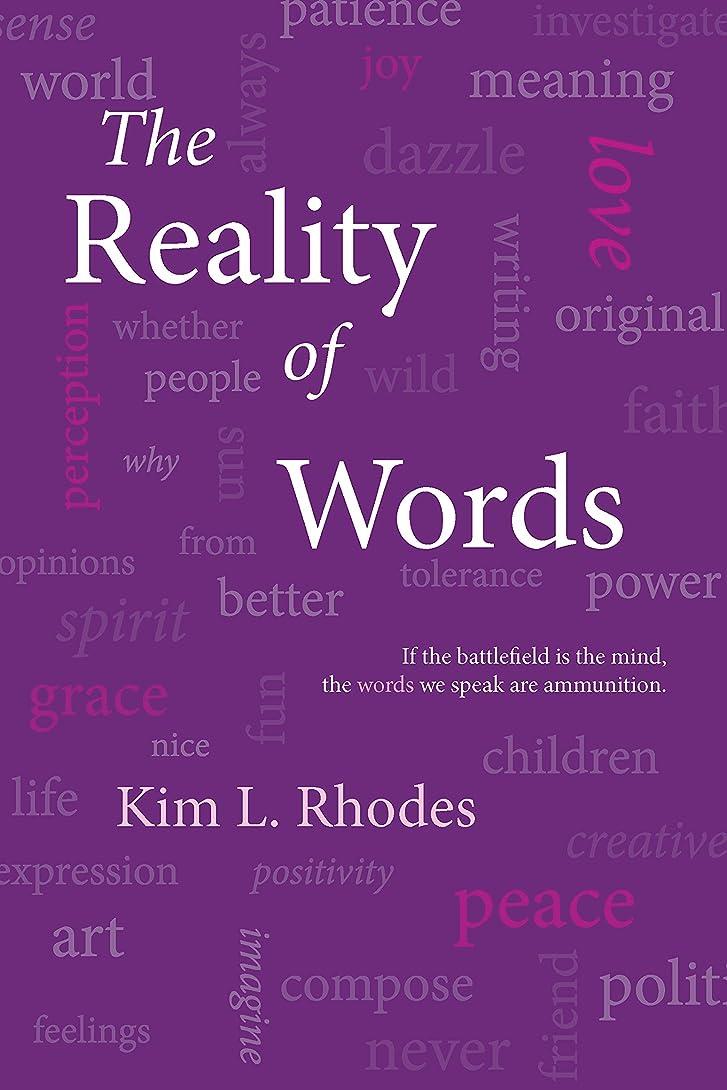 ペースト正確さ乗算The Reality of Words (English Edition)