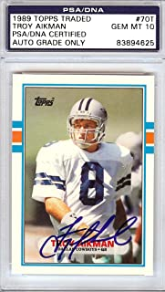 Troy Aikman Autographed 1989 Topps Traded Rookie Card #70T Dallas Cowboys Gem Mint 10 PSA/DNA Stock #104059