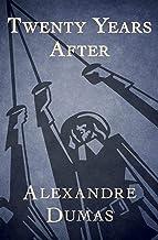 Twenty Years After (ANNOTATED): D'Artagnan Romances #2