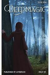 Deep Magic - June 2016 Kindle Edition