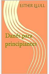 Danés para principiantes (Serie Principiantes) Versión Kindle