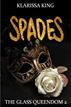 SPADES: A Dark Fairy Tale Retelling (Glass Queendom Book 2)