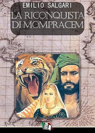 La Riconquista di Mompracem (I Pirati della Malesia Vol. 8)