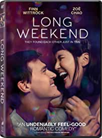 Romantic Comedy LONG WEEKEND Arrives on Digital May 11 and DVD May 25 from Sony Pictures