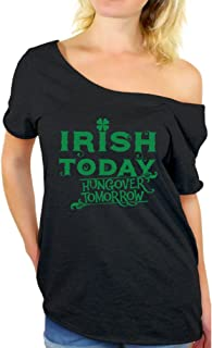 Women's Irish Today Hungover Tomorrow St.Paddy's Day Graphic Off Shoulder Tops T Shirt