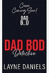 Dad Bod Detective Kindle Edition
