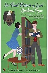 No Fond Return Of Love (Virago Modern Classics Book 314) Kindle Edition
