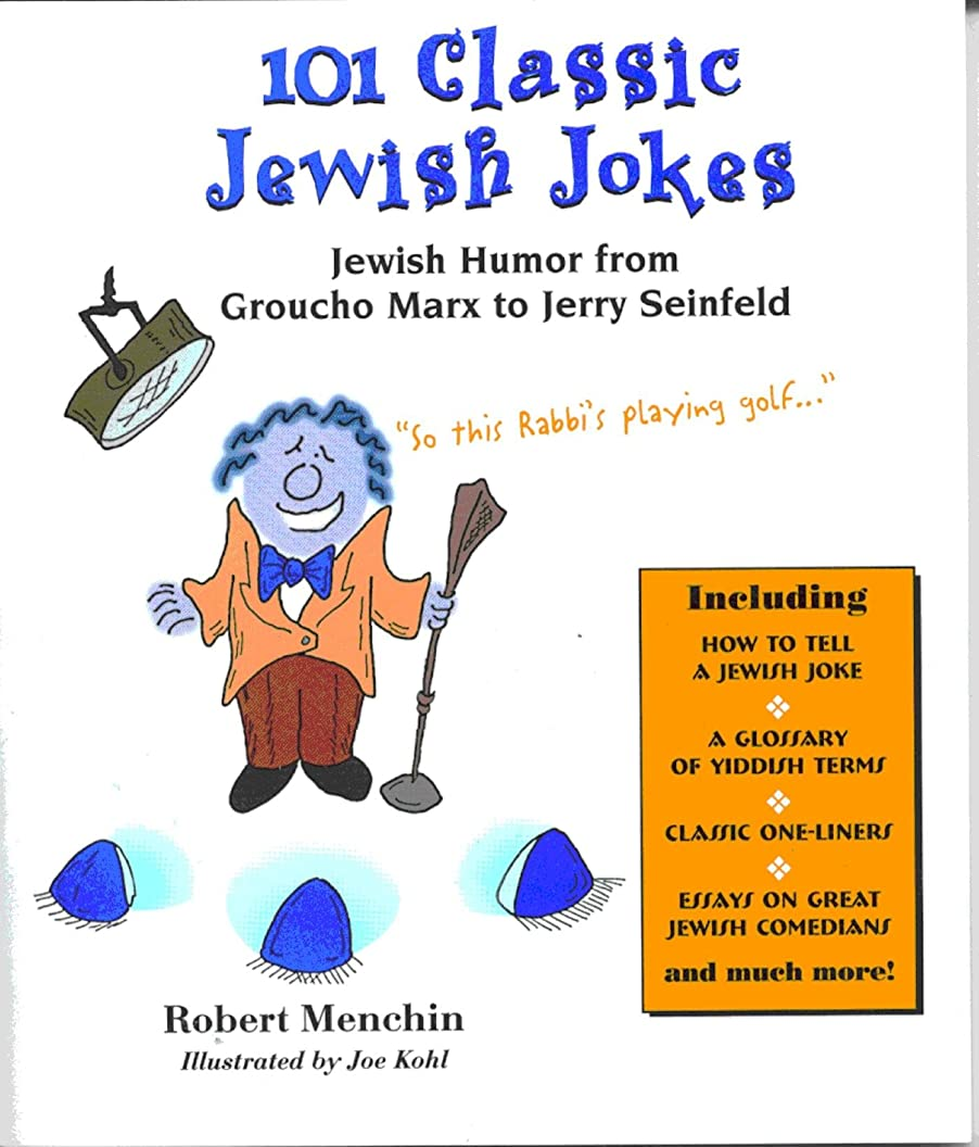 101 Classic Jewish Jokes: Jewish Humor from Groucho Marx to Jerry Seinfeld (English Edition)