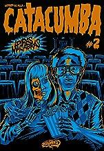 Catacumba #2: Loiras Macabras (Portuguese Edition)