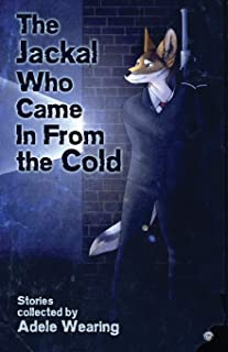 The Jackal Who Came in From the Cold