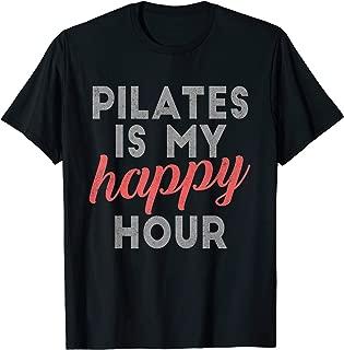 Pilates Is My Happy Hour Tee Cute Gift Pilates shirts Women T-Shirt