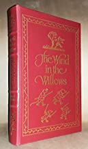 """Easton Press """"The Wind in the Willows"""" Athur Rackham leather Kenneth Grahame"""