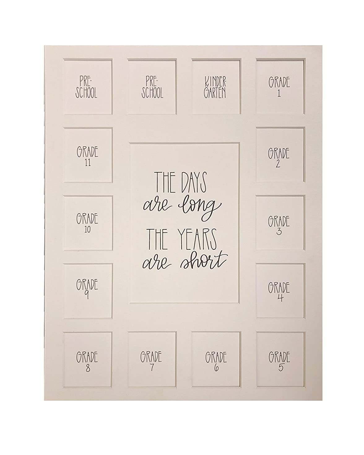 All Things For Mom School Picture Mat 11x14 The Days are Long, The Years are Short on a White Mat, Pre-School-12, 15 Openings, Mat Only