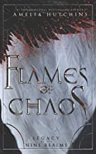 Flames of Chaos (Legacy of the Nine Realms)