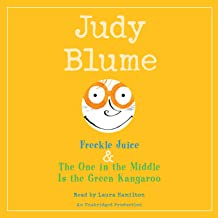 Judy Blume: Collection #1: Freckle Juice & The One in the Middle Is a Green Kangaroo