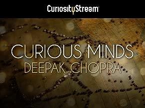 Curious Minds with Deepak Chopra - Season 1