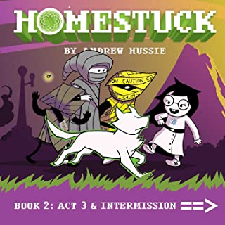 Homestuck, Book 2: Act 3 & Intermission: Book 2: Act 3 & Intermission (2)