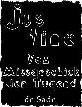 Justine: oder Vom Missgeschick der Tugend (Erotik bei Null Papier) (German Edition)
