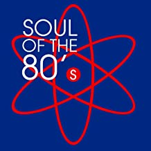 Soul Of The 80's