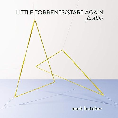 Little Torrents / Start Again
