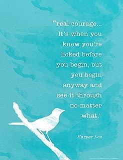 ECHO-LIT, LLC Real Courage Harper Lee Minimalist Art Print. to Kill a Mockingbird Quote Poster
