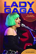 Lady Gaga: Pop Singer & Songwriter (Contemporary Lives)