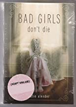 Bad Girls Don't Die 3-book set: Bad Girls Don't Die, From Bad to Cursed, As Dead As It Gets
