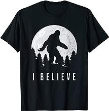 I Believe Bigfoot Sasquatch  T-Shirt