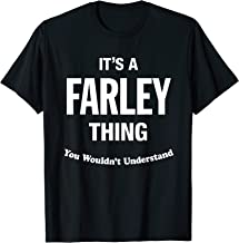 Farley Thing Name Family Reunion Funny  T-Shirt