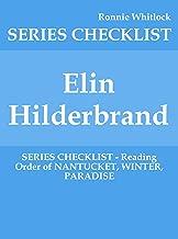 Elin Hilderbrand - SERIES CHECKLIST - Reading Order of NANTUCKET, WINTER, PARADISE