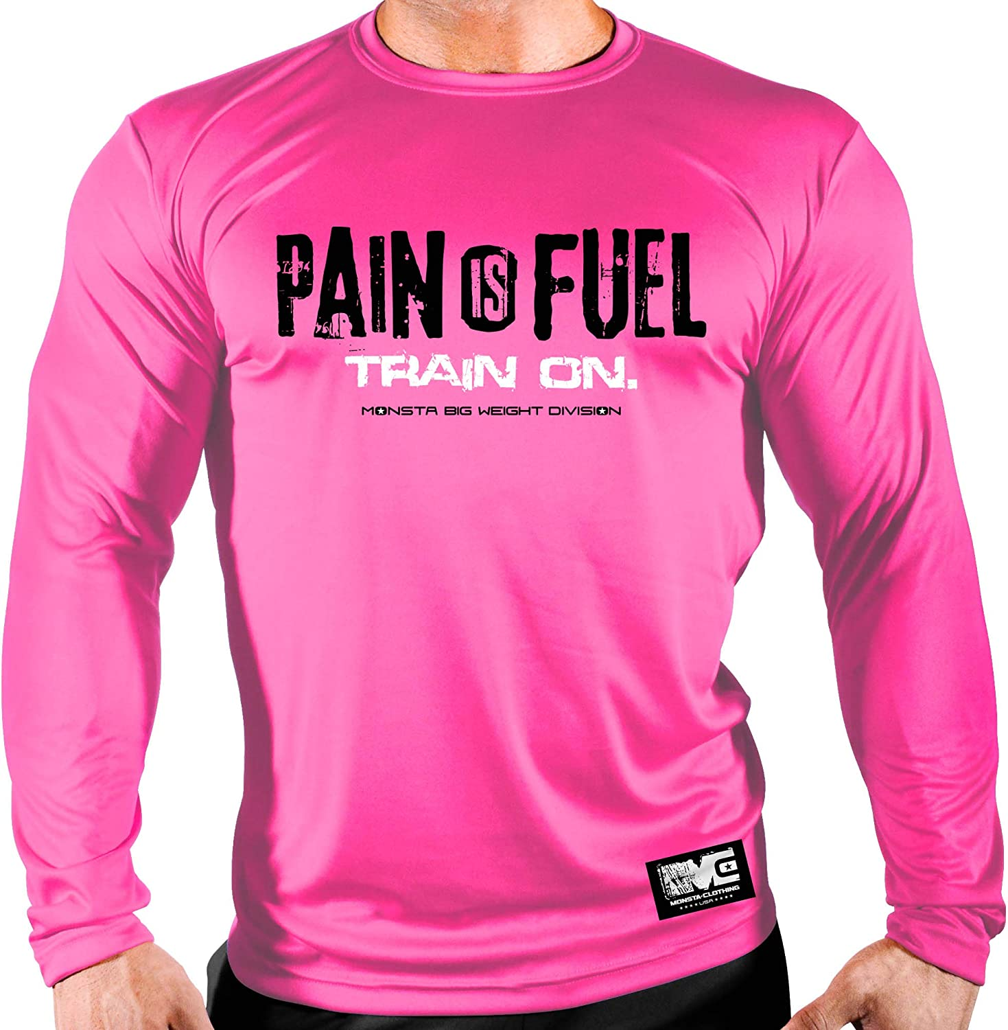Monsta Clothing Co. Breast Cancer  Pain is FuelTrain on.62  Pink PolyDri Longsleeve