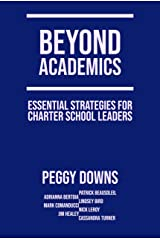 Beyond Academics: Essential Strategies for Charter School Leaders (Essentials for School Leaders) Kindle Edition