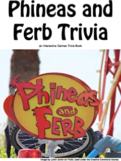 Phineas and Ferb Trivia