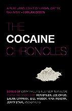 The Cocaine Chronicles