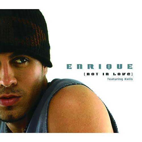 Not In Love (International Version) de Enrique Iglesias en ...
