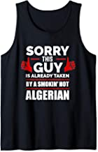 Sorry This Guy is Taken by a Smoking Hot Algerian Algeria Tank Top