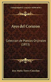 Ayes del Corazon: Coleccion de Poesias Orijinales (1853)