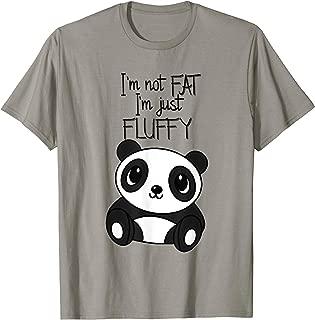 Im not fat im just Fluffy T Shirt Funny Panda Women Men Tee